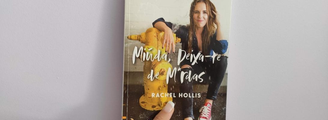 Miúda, deixa-te de M*rdas. Rachel Hollis
